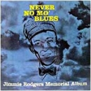 Never No Mo' Blues: Memorial Album